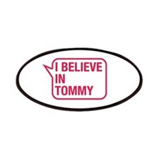 I Believe In Tommy Patches