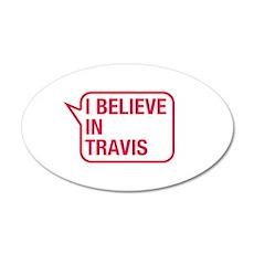I Believe In Travis Wall Decal
