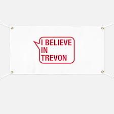 I Believe In Trevon Banner