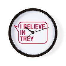I Believe In Trey Wall Clock