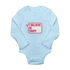 I Believe In Tripp Body Suit
