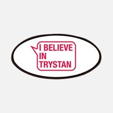 I Believe In Trystan Patches