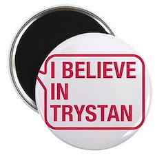 I Believe In Trystan Magnet