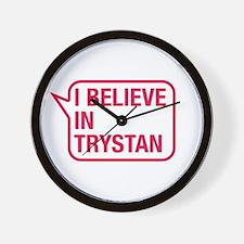 I Believe In Trystan Wall Clock