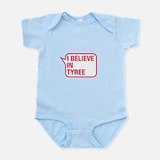 I Believe In Tyree Body Suit