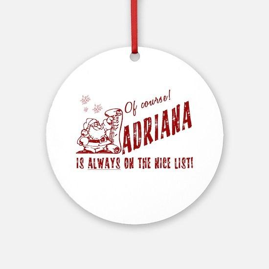 Nice List Adriana Christmas Ornament (Round)