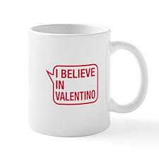 I Believe In Valentino Mug