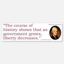 Jefferson: History Shows Bumper Bumper Bumper Sticker