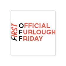 First Official Furlough Friday Logo Sticker