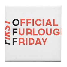 First Official Furlough Friday Logo Tile Coaster