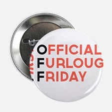 "First Official Furlough Friday Logo 2.25"" Button"