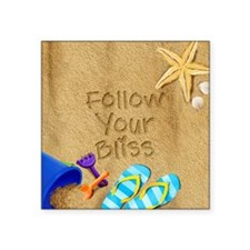 Beach Follow Your Bliss Square Sticker 3 x 3