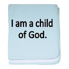 I AM A CHILD OF GOD baby blanket