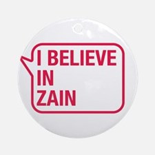 I Believe In Zain Ornament (Round)