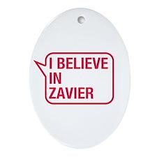 I Believe In Zavier Ornament (Oval)