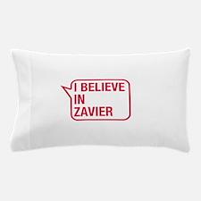 I Believe In Zavier Pillow Case
