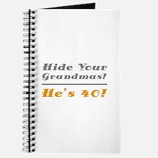 Hide Your Grandmas, He's 40 Journal