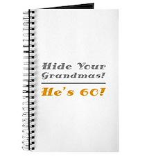 Hide Your Grandmas, He's 60 Journal
