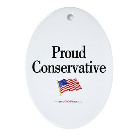 """Proud Conservative"" Oval Ornament"