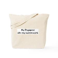 Pugapoo ate my homework Tote Bag