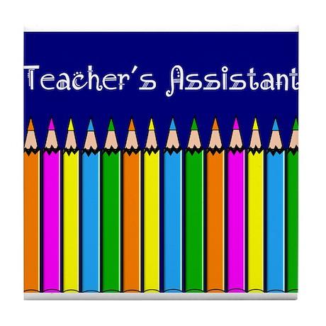 Teachers Assistant Tile Coaster