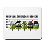 The Usual Genealogy Suspects Mousepad