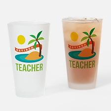Retired Teacher Drinking Glass