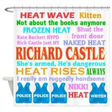Richard Castle Funny Quotes Shower Curtain