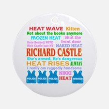 Richard Castle Funny Quotes Ornament (Round)