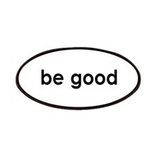 Be Good Patches
