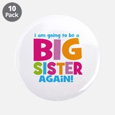 "Big Sister Again 3.5"" Button (10 pack)"