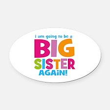 Big Sister Again Oval Car Magnet