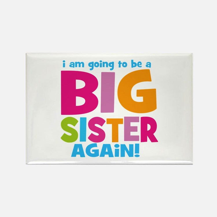 Big Sister Again Rectangle Magnet