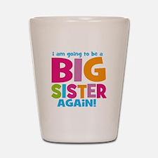 Big Sister Again Shot Glass