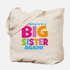 Big Sister Again Tote Bag