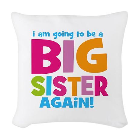 Big Sister Again Woven Throw Pillow