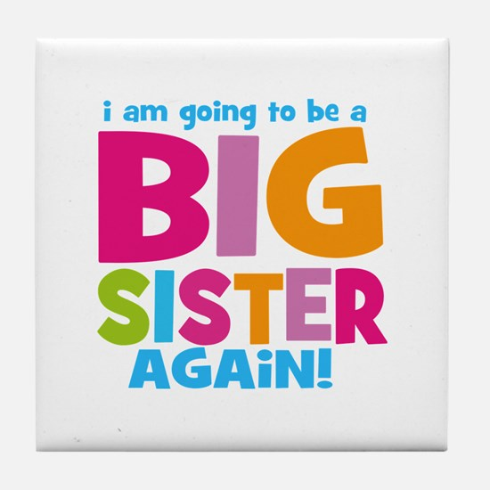Big Sister Again Tile Coaster