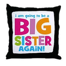 Big Sister Again Throw Pillow
