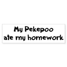 Pekepoo ate my homework Bumper Bumper Sticker