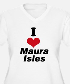 I Heart Maura Isles 1 Plus Size T-Shirt