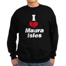 I Heart Maura Isles 2 Sweatshirt