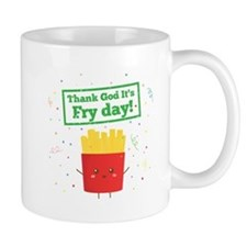 Thank God It's Fry Day! with Cute French Fries Sma