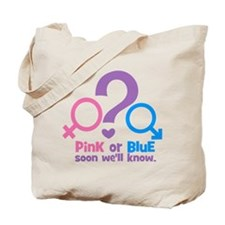 Pink or Blue, Soon Well Know Tote Bag