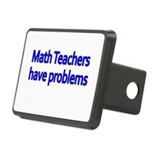 MATH TEACHERS HAVE PROBLEMS Hitch Cover