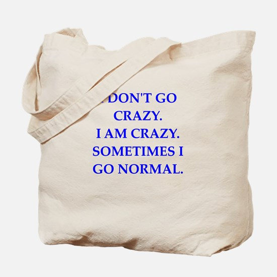 CRAZY Tote Bag