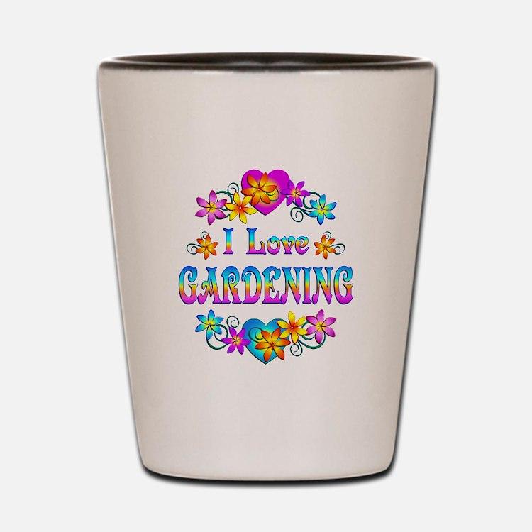 I Love Gardening Shot Glass