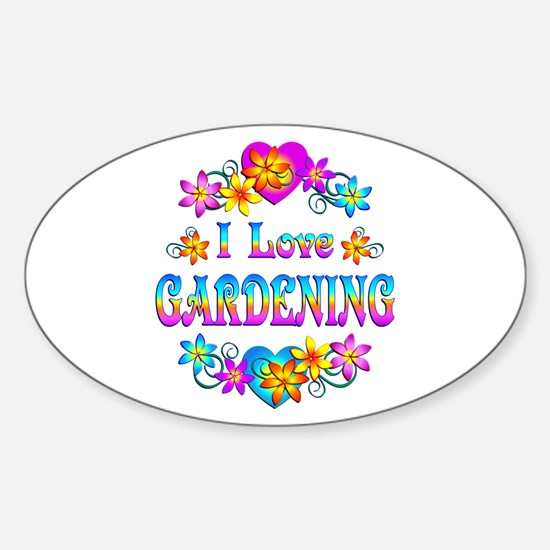 I Love Gardening Sticker (Oval)