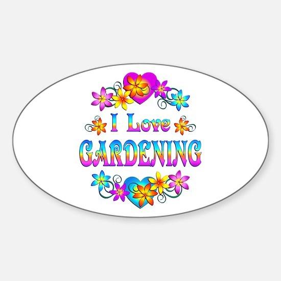 I Love Gardening Sticker (Oval)
