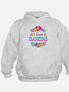 I Love Dancing Hoodie