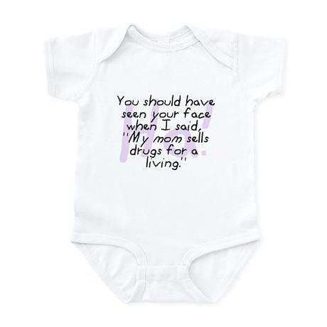 Mom Sells Drugs Infant Bodysuit
